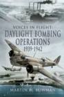 Daylight Bombing Operations, 1939-1942 - eBook