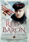 Red Baron: A History in Pictures - Book