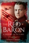 The Red Baron : A History in Pictures - eBook