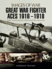 Great War Fighter Aces 1916 - 1918 - eBook