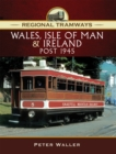 Wales, Isle of Man & Ireland, Post 1945 - eBook