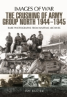 Crushing of Army Group North 1944 - 1945 - Book