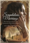 Right Royal Scandal: Two Marriages that Changed History - Book
