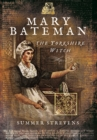 The Yorkshire Witch : The Life and Trial of Mary Bateman - Book