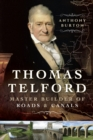 Thomas Telford : Master Builder of Roads & Canals - eBook