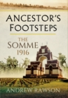 Ancestor's Footsteps: The Somme 1916 - Book