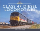 Class 47 Diesel Locomotives - Book