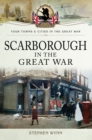 Scarborough in the Great War - eBook