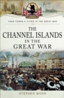 The Channel Islands in the Great War - eBook
