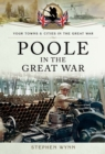 Poole in the Great War - eBook