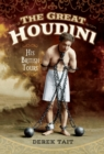 The Great Houdini : His British Tours - eBook