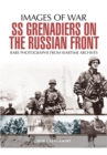 SS Grenadiers on the Russian Front - Book