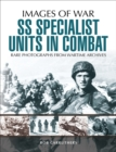 SS Specialist Units in Combat - eBook
