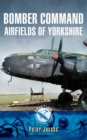 Bomber Command Airfields of Yorkshire - eBook