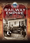 Railway Empire : How the British Gave Railways to the World - eBook