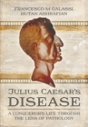 Julius Caesar's Disease - Book