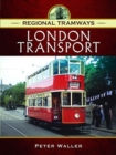 Regional Tramways - London Transport - Book