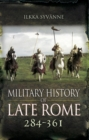 Military History of Late Rome, 284-361 - eBook