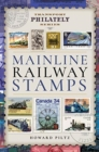 Mainline Railway Stamps : A Collector's Guide - Book