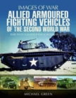 Allied Armoured Fighting Vehicles of the Second World War - Book