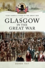 Glasgow in the Great War - eBook