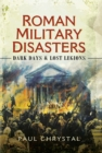 Roman Military Disasters - eBook