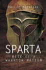 Sparta : Rise of a Warrior Nation - eBook