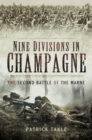 Nine Divisions in Champagne : The Second Battle of Marne - eBook