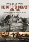 Battle for Budapest 1944 - 1945 - Book