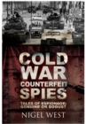 Cold War Counterfeit Spies - Book