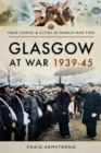 Glasgow at War 1939-45 - eBook