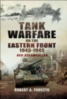 Tank Warfare on the Eastern Front, 1943-1945 : Red Steamroller - eBook