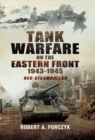 Tank Warfare on the Eastern Front 1943-1945 : Red Steamroller - eBook