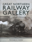 Great Northern Railway Gallery - Book