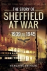 The Story of Sheffield at War - eBook