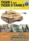 Tiger I and Tiger II: Tanks of the German Army and Waffen-SS : Eastern Front 1944 - eBook