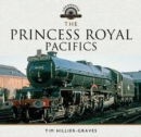 The Princess Royal Pacifics - Book