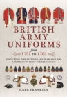 British Army Uniforms of the American Revolution 1751 - 1783 - Book