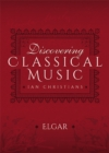 Discovering Classical Music: Elgar - eBook