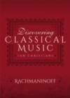 Discovering Classical Music: Rachmaninoff - eBook