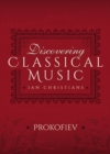Discovering Classical Music: Prokofiev - eBook