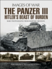 Panzer III : Hitler's Beast of Burden - eBook