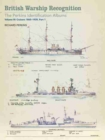 British Warship Recognition : The Perkins Identification Albums Cruisers 1865-1939 Volume 3 - Book