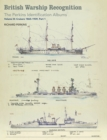 British Warship Recognition: The Perkins Identification Albums : Volume III: Cruisers 1865-1939, Part 1 - eBook