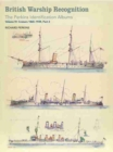 British Warship Recognition: The Perkins Identification Albums : Cruisers 1865-1939 Volume IV, Part 2 - Book
