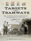 The National Rifle Association Its Tramways and the London & South Western Railway : Targets and Tramways - Book