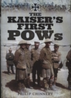 The Kaiser's First POWs - Book