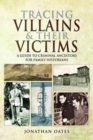 Tracing Villains and Their Victims - Book