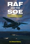 RAF and the SOE: Special Duty Operations in Europe During World War II - Book