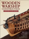 Wooden Warship Construction : A History in Ship Models - eBook